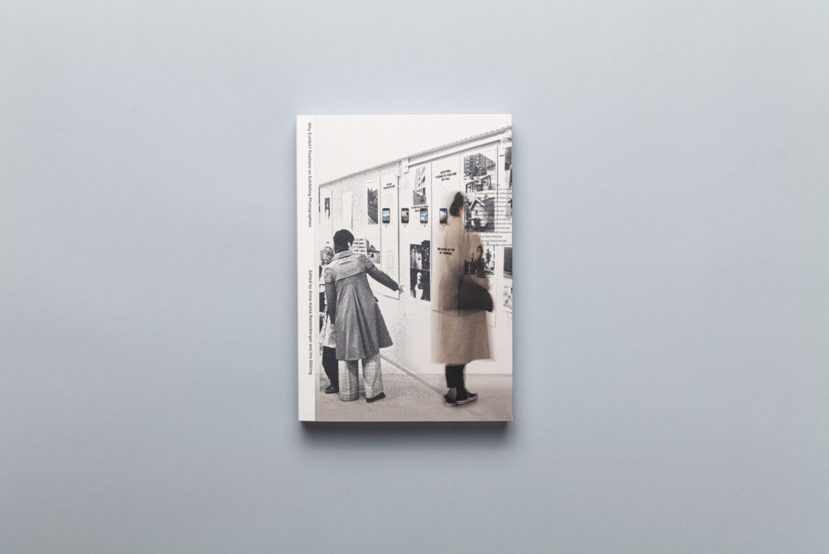 Okładka książki Why Exhibit? Positions on Exhibiting Photography